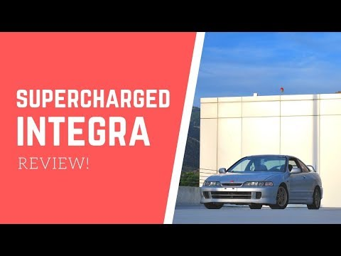 SUPERCHARGED INTEGRA GSR REVIEW!