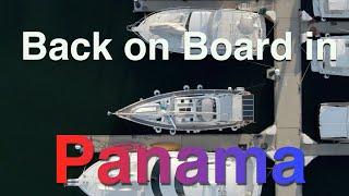 Back to the Boat in Panama!