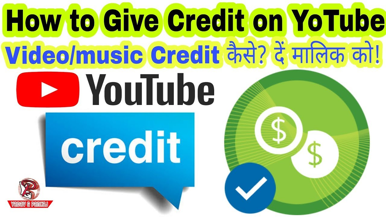 How To Give Video Music Credit To Owner On Youtube य ट य ब पर व ड य क र ड ट क स द त ह Youtube