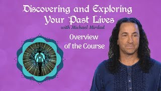 Discovering and Exploring Your Past Lives
