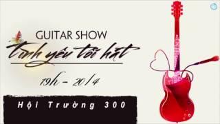 [ Tình yêu tôi hát 2017 ] Trailer Bigshow Clb Guitar Đại Học Mỏ - Địa Chất