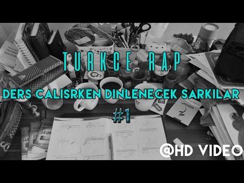 Türkçe Rap | Ders Çalışırken Dinlenecek Şarkılar #1
