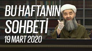 Cübbeli Ahmet Hocaefendi Ile Bu Haftanın Sohbeti 19 Mart 2020