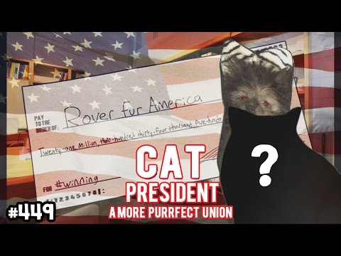 THE TRUTH REVEALED |  Cat President ~A More Purrfect Union~ ROVER FINALE [FULL]