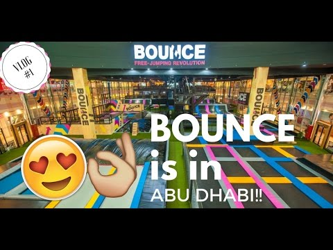 BOUNCE IS FINALLY IN ABU DHABI!!!