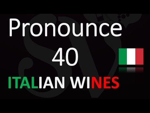 wine article Italian Wine Pronunciation 101  Top 40 Terms You Need To Know