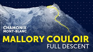 THE MALLORY COULOIR (CHAMONIX) - Extreme Ski FULL DESCENT by Chris Miolane in dangerous No-Fall zone