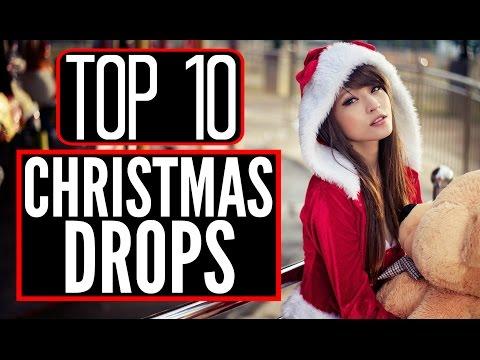 Top 10 Christmas Drops