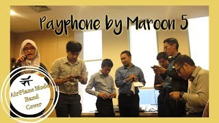 Download Maroon 5 - Payphone (Live Cover Airplane Mode Band) Mp3