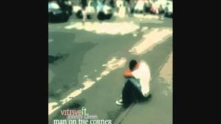 Vitisve - Man on the Corner (ft. Johnny Green)