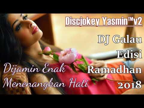 DJ Galau Edisi Ramadhan 2018