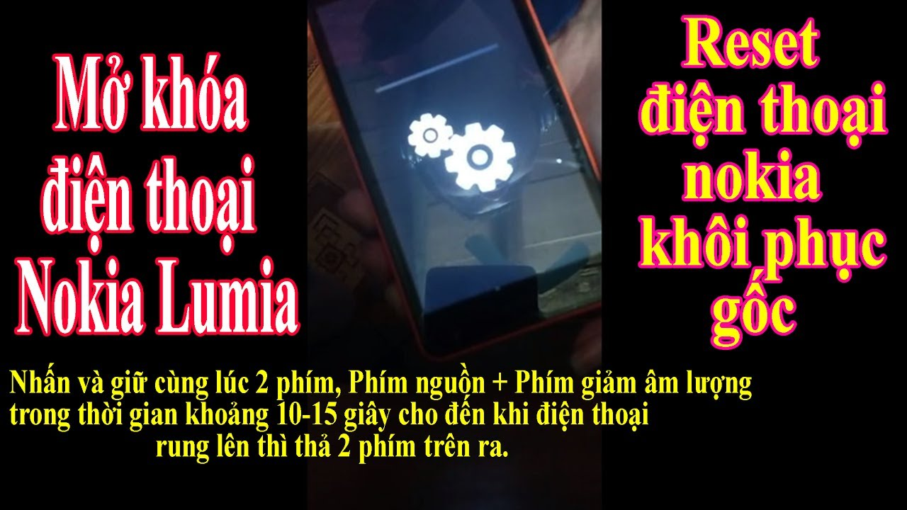 Reset mở khóa lại cài đặt gốc Nokia Lumia các dòng