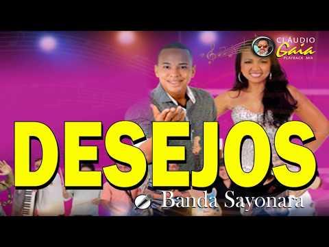 DESEJOS = Banda Sayonara - karaokê