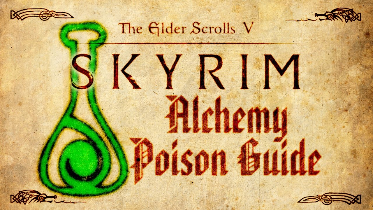 Skyrim Alchemy Poison Guide Youtube