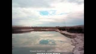 Скачать Tomas Barfod Don T Understand Abstraxion Remix