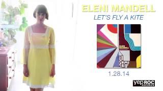 """Eleni Mandell - """"Like Dreamers Do"""""""