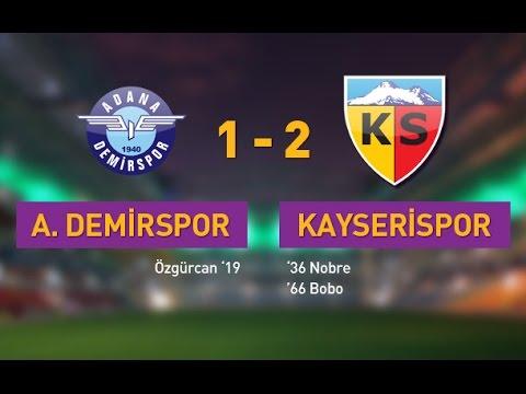 Adana Demirspor 1-2 Kayserispor