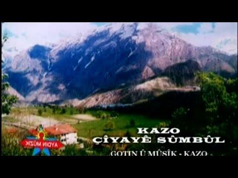Kazo - Çîyaye Sûmbûl