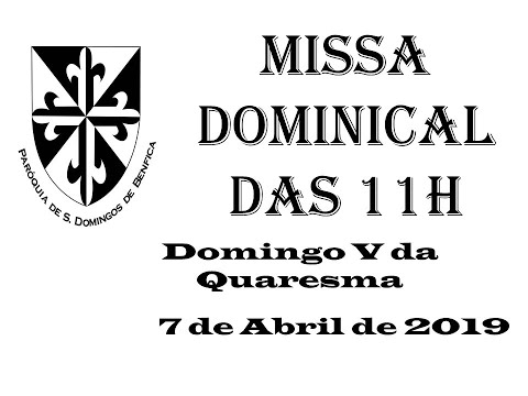 Missa Dominical das 11h - 7 de Abril de 2019