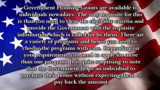 Government Housing Grants - Money to Individuals to Purchase Their House
