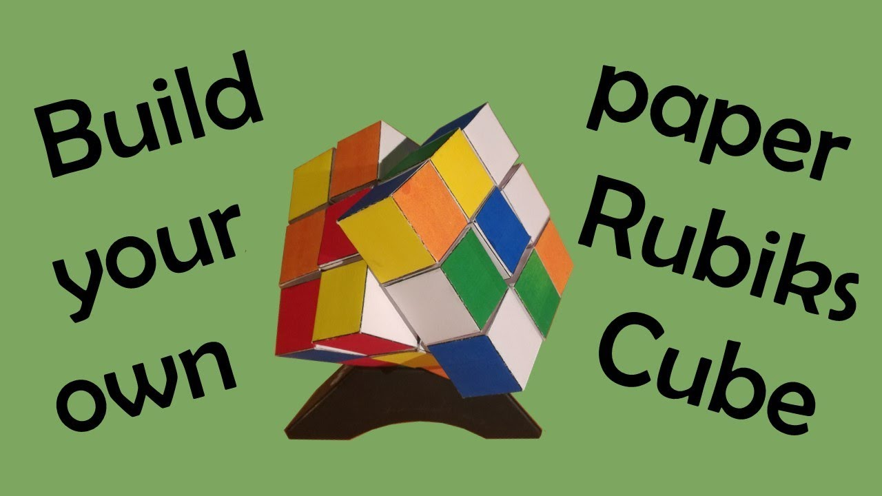 How To Build A Rubiks Cube Out Of Paper With Template