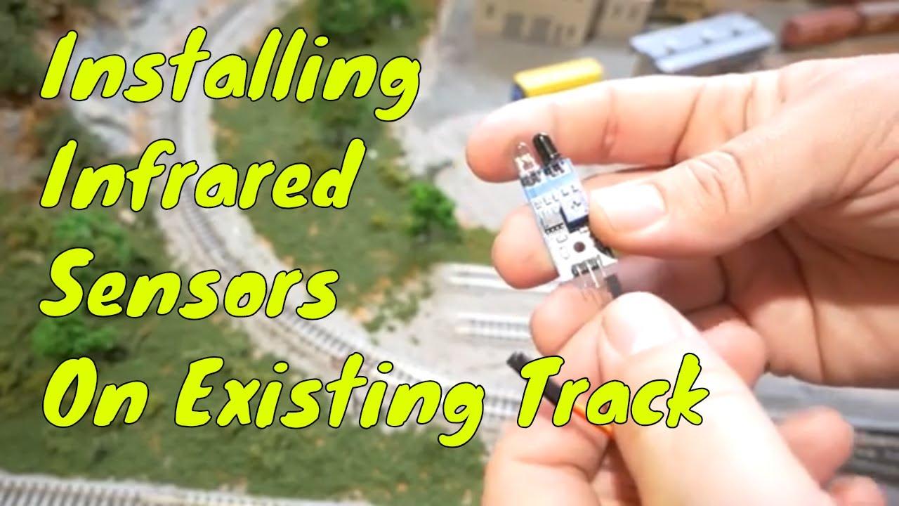 Model Railroad Infrared Sensor Install On Existing Track
