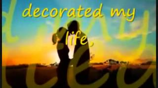 You Decorated my Life by Kenny Roger with Lyrics YouTube