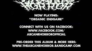 The Arcane Horror - Organic Endgame (2013)