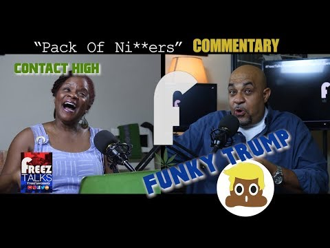 #FREEZTALKS 218- Linda' Contact\ Sh*TTy Trump\Pack of Ni@@ers Commentary