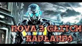 *NEW! NOVA 3 Glitch ( Badlands )