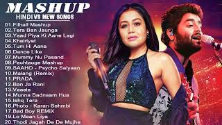 Hindi Romantic Mashup Songs 2020_Top Bollywood Love Songs_BEST INDIAN Song/Arijit Singh Neha Kakkar