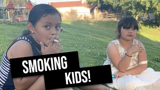I caught a 7 and 8 year old smoking gum in the park!