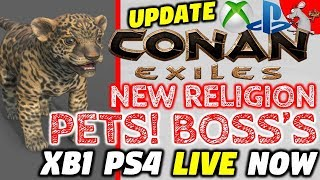 CONAN EXILES PS4 XBOX ONE PETS UPDATE IS LIVE! HOW TO UNLOCK PETS