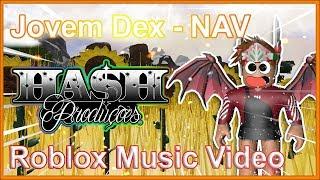 [RMV] JovemDex - NAV | Roblox Music Video 🌻