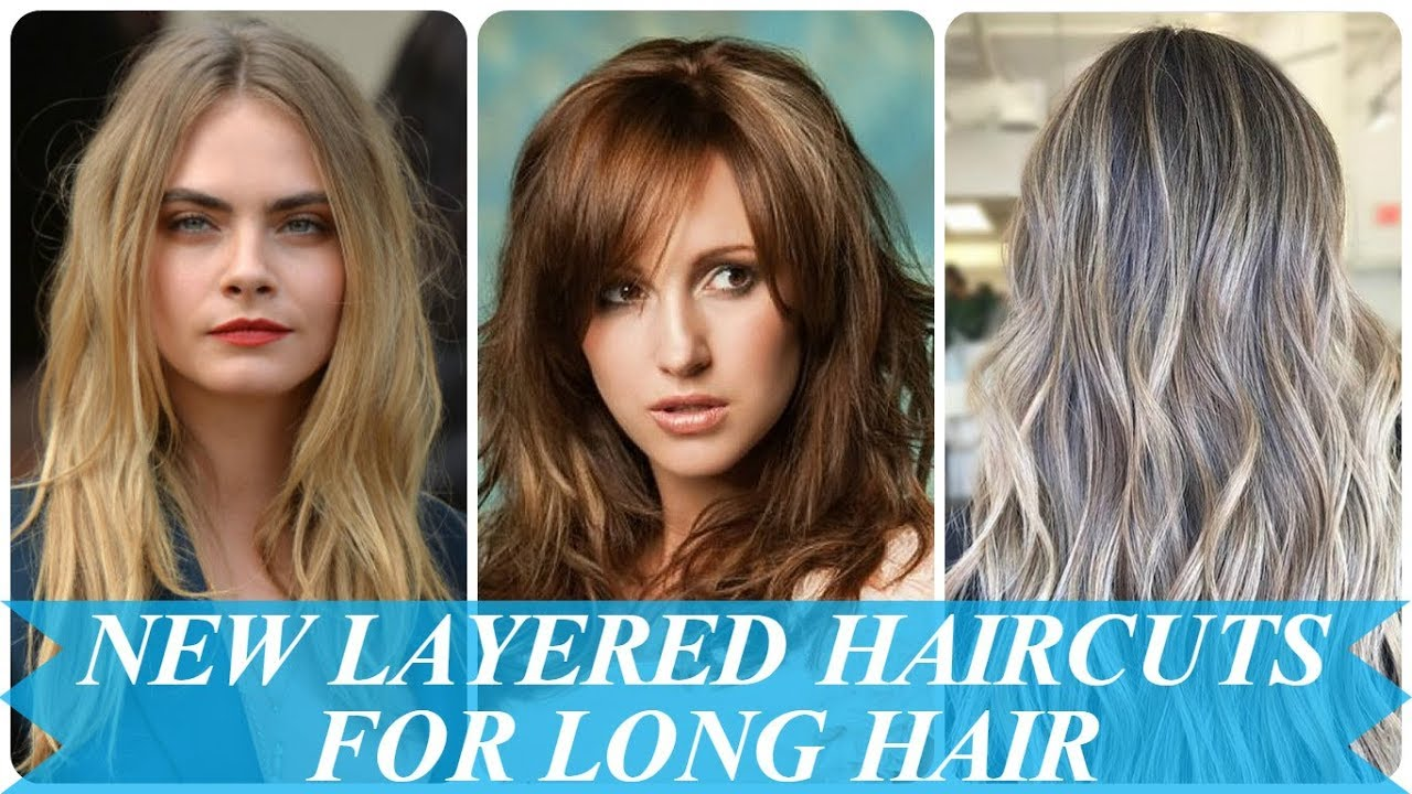 20 New Ideas Womens Layered Haircuts For Long Hair 2018 Youtube