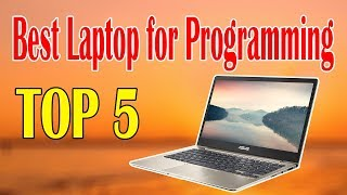 Top 5 Best Laptop for Programming for Programmers