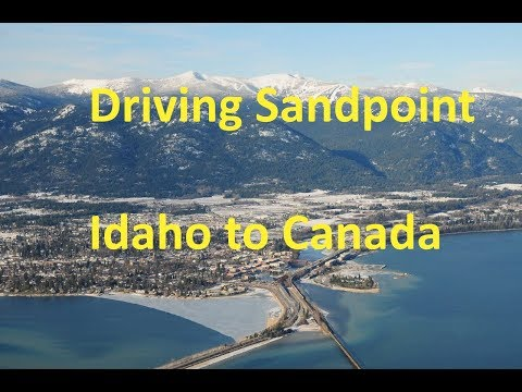 Driving Sandpoint Idaho to Canada