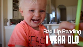 bad lip reading a 1 year old