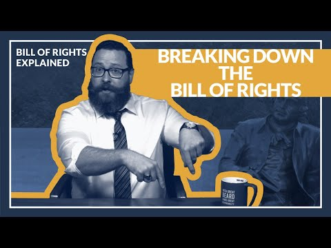 Bill of Rights Explained: Breaking down the amendments