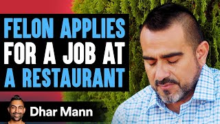 Criminal Applies For A Job At Restaurant, What Happens Next Is Shocking | Dhar Mann