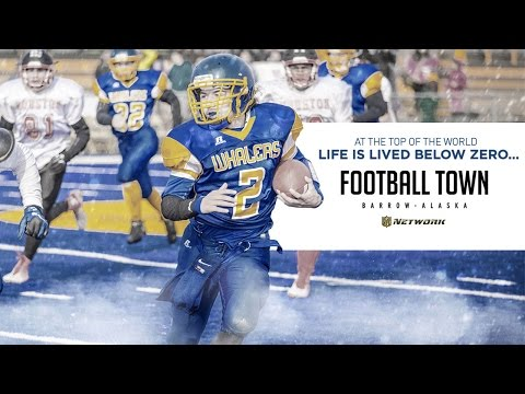 Football Town: Barrow, Alaska | Sneak Preview