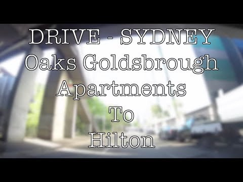 DRIVE - SYDNEY Oaks Goldsbrough Apartments To Hilton