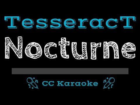 TesseracT   Nocturne CC Karaoke Instrumental