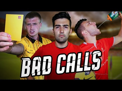 BAD CALLS -