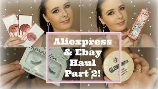 Aliexpress & Ebay Haul Part 2! |AbbieWilloughby