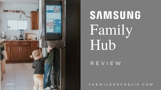 Samsung Family Hub Fridge Review