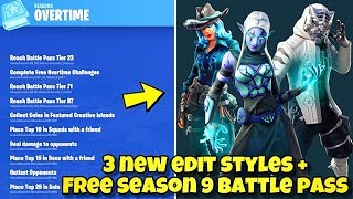'NEW' Fortnite OVERTIME CHALLENGES LEAKED - FREE SEASON 9 BATTLE PASS! Fortnite BR (NOUVEAU EDIT STYLES)