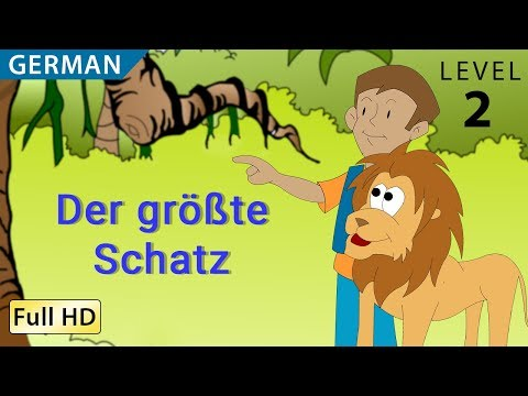 The Greatest Treasure: Learn German with subtitles - Story for Children BookBox.com