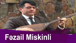 Fəzail Miskinli - Baş Sarıtel--Könül Körpümüzdə