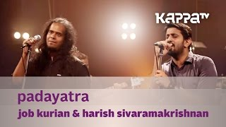 Padayatra - Job Kurian Collective - Music Mojo - KappaTV